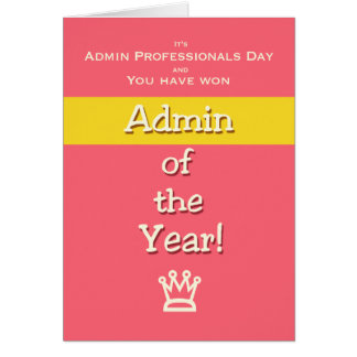 Admin Professionals Day Humor Admin of the Year! Card