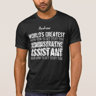 ADMINISTRATIVE ASSISTANT World's Greatest Gift 05 T-Shirt