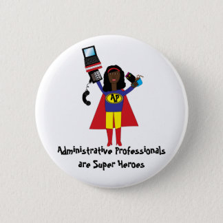 Administrative Professional Super Hero (African Am 2 Inch Round Button