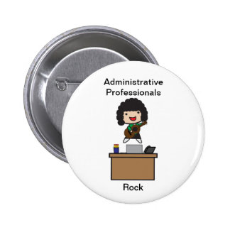 Administrative Professionals Rock (Dark Hair) 2 Inch Round Button