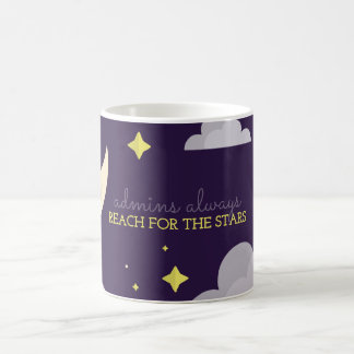 Admins Reach for the Stars Coffee Mug
