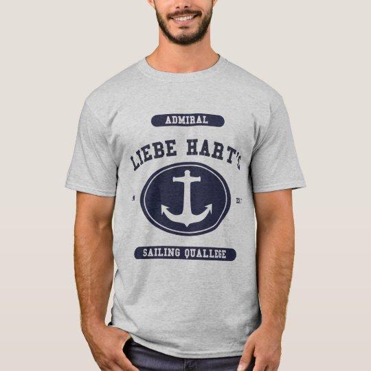 Admiral Liebe Hart's Sailing Quallege T-Shirt