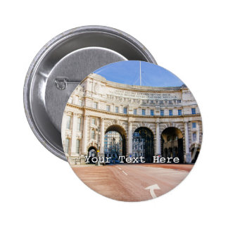 Admirality Arch, The Mall, London United Kingdom 2 Inch Round Button