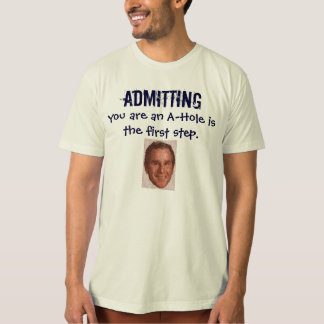 Admit it T-Shirt