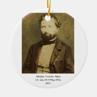 Adolphe Charles Adam, 1855 Ceramic Ornament