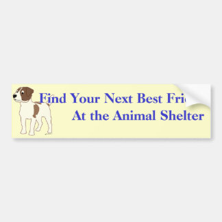 Adopt A Friend Bumper Sticker 18