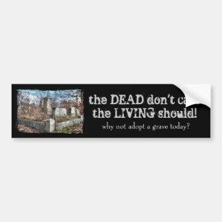 Adopt a Grave Bumper Sticker