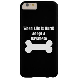 Adopt A Havanese Barely There iPhone 6 Plus Case