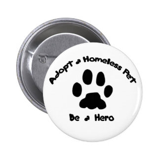 Adopt a Homeless Pet 2 Inch Round Button