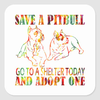 ADOPT A PITBULL T1 SQUARE STICKER