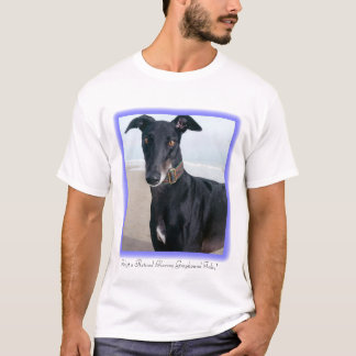 Adopt a Retired Racing Greyhound Today T-Shirt