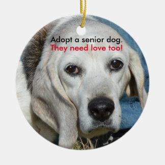 Adopt a senior dog. They need love too! Round Ceramic Ornament