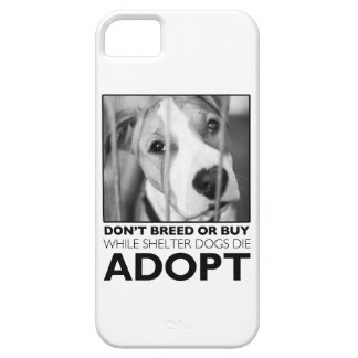 Adopt a Shelter Dog iPhone 5 Case
