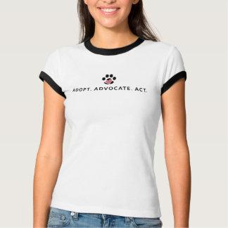 Adopt. Advocate. Act. T-Shirt