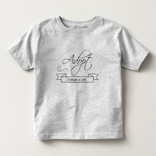 Adopt, Change a Life Adoption Theme Personalized Toddler T-shirt