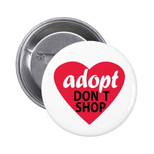 Adopt Dont Shop Pinback Button