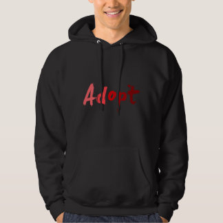 ADOPT! Dont Shop Hoodie
