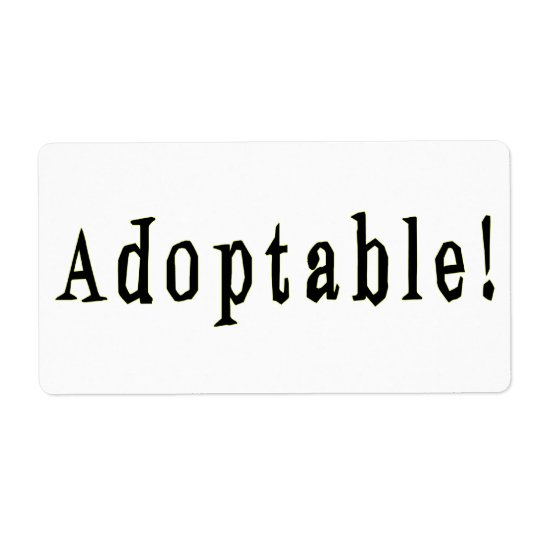 Adoptable Label