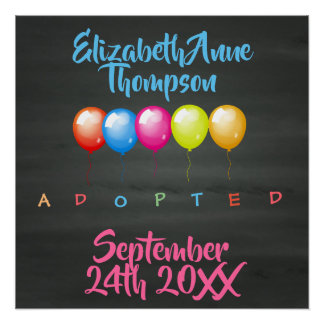 Adopted Balloons - Custom Name Date Poster