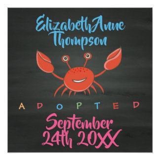 Adopted Crab Adoption - Custom Name Date Poster
