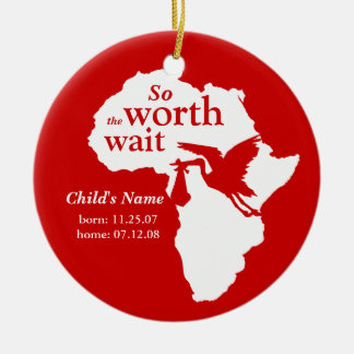 Adoption Africa Worth the Wait Ornament