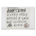 Adoption Every Child Needs a Safe and Loving Home Posters