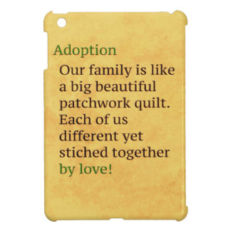 Adoption is a Patchwork iPad Mini Cover