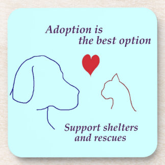 Adoption is the Best Option Coaster