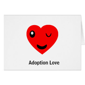 Adoption Love wink Card