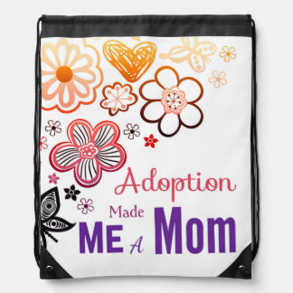 Adoption Made Me a Mom Drawstring Bag