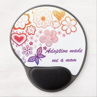 Adoption Made Me a Mom Gel Mouse Pad