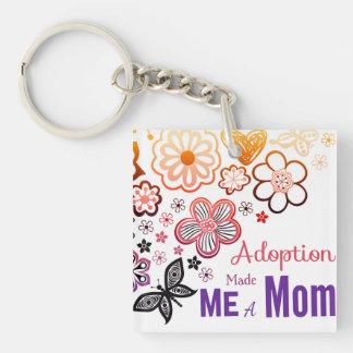 Adoption Made Me a Mom Keychain