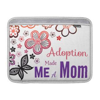 Adoption Made Me a Mom MacBook Sleeve