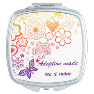Adoption Made Me a Mom Mirrors For Makeup