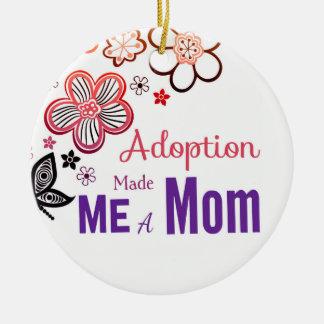 Adoption Made Me a Mom Round Ceramic Ornament