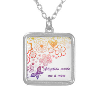 Adoption Made Me a Mom Silver Plated Necklace
