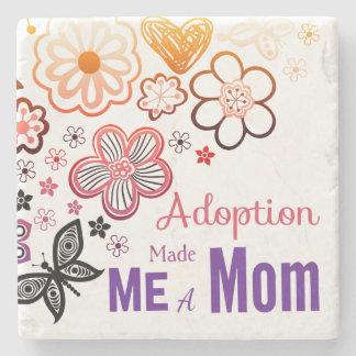 Adoption Made Me a Mom Stone Coaster