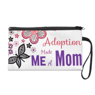 Adoption Made Me a Mom Wristlet