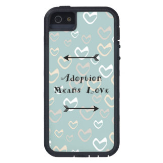 Adoption Means Love - Foster - Adopt Case For The iPhone 5