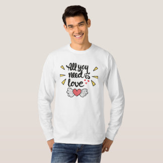Adorable All You Need is Love | Sleeve Shirt