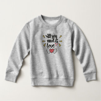 Adorable All You Need is Love | Sweatshirt