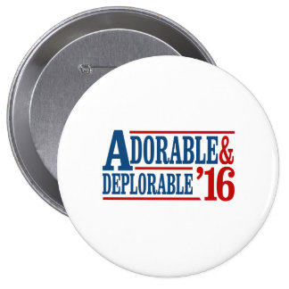 Adorable and Deplorable 2016 - white -- Election 2 4 Inch Round Button