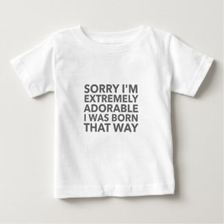 Adorable Born That Way Baby T-Shirt