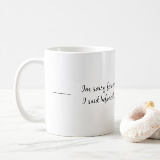 "Adorable coffee cup! ""Before the Coffee"" Coffee Mug"