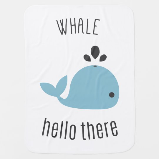 Adorable Whale (Well) Hello There! Receiving Blankets