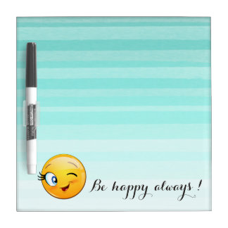 Adorable Winking Smiley Emoji Face-Be happy always Dry Erase Board