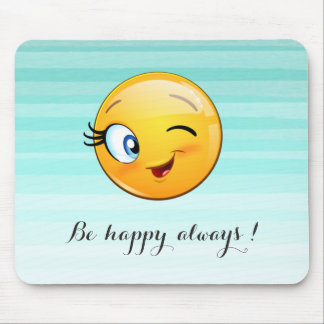 Adorable Winking Smiley Emoji Face-Be happy always Mouse Pad