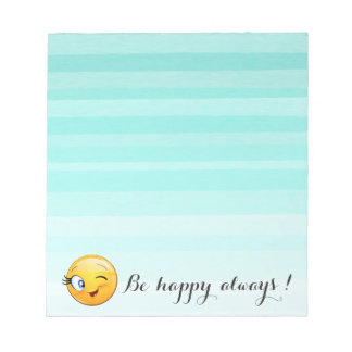 Adorable Winking Smiley Emoji Face-Be happy always Notepad