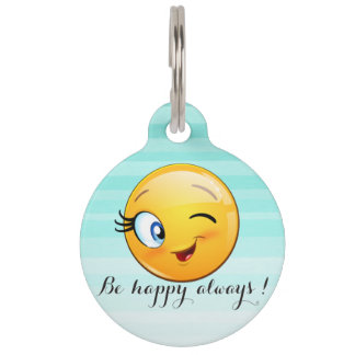 Adorable Winking Smiley Emoji Face-Be happy always Pet Nametags