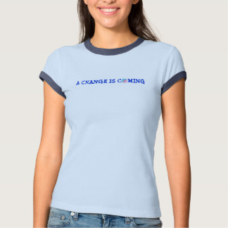 Adult Age Play, A Change Is Coming, Ringer T T-Shirt
